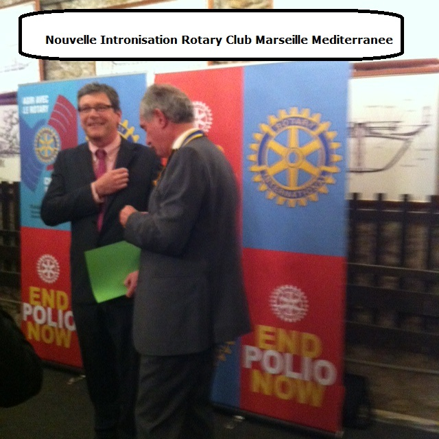 Nouvelle Intronisation Rotary Club Marseille Mediterranee